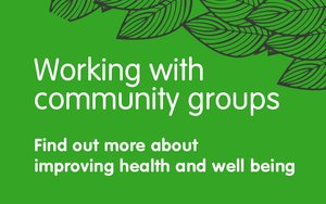 Working with community groups
